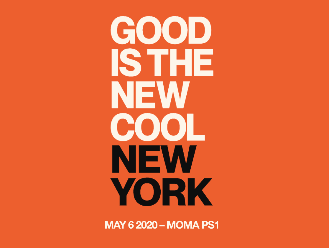 Good is the New Cool NYC 2020